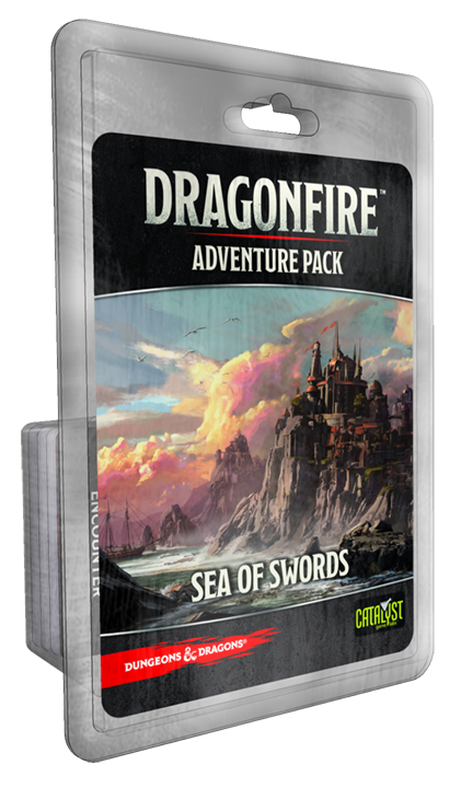 DragonFire Adventures Sea of Swords -  Catalyst Game Labs