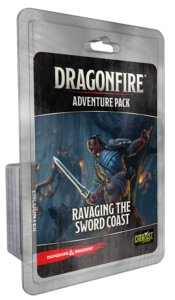 Ravaging The Sword Coast: DragonFire Adventures  -  Catalyst Game Labs